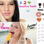 #6 Home Remedies for Sensitive Teeth