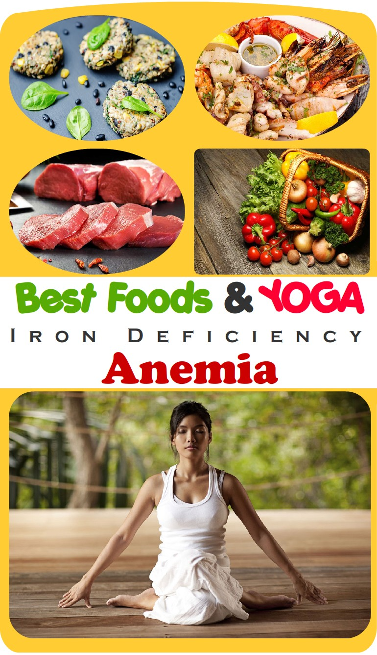 best foods and yoga home remedies for anemia iron deficiency