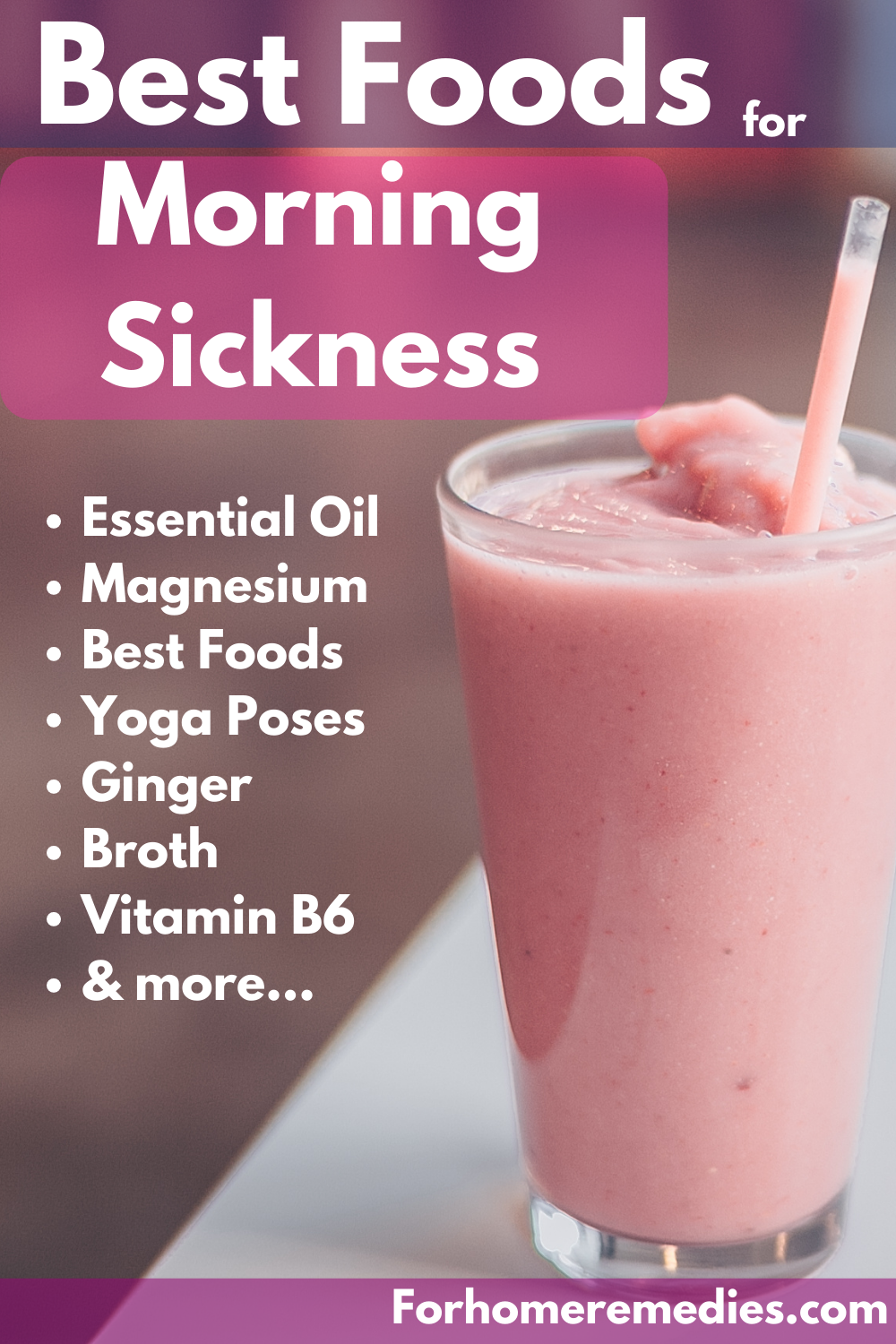 Best Foods and Home Remedies for Morning Sickness Relief