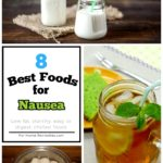 8 Set of Best Foods for Nausea