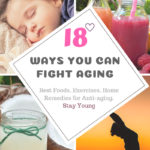 18 Best Foods and Home Remedies for Anti-Aging Skin