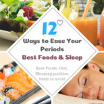 12 Best Foods and Foods to Avoid During Periods
