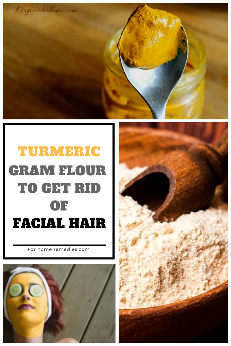 Gram Flour Home Remedies: Facial Hair Removal