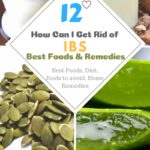 12 Best Foods and Home Remedies for IBS