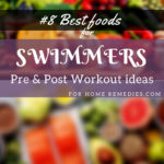 #8 Best Foods for Swimmers: Pre & Post Workout Ideas