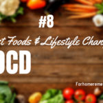 9 Best Foods and Lifestyle Changes for OCD and Anxiety