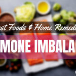 9 Best Foods and Home Remedies Hormone Imbalance