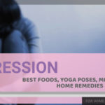 12 Best Foods, Yoga & Home Remedies for Depression