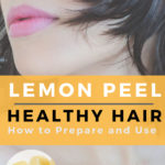 Lemon Peel Home Remedies: How to Use Lemon Peel for Hair