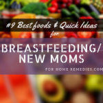 Best Foods for New-Moms {Breastfeeding Moms}