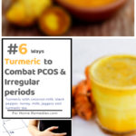 Turmeric Home Remedies for Irregular Periods and PCOS