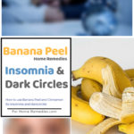 Banana Peel for Insomnia and Dark Circles