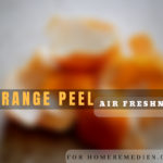 How to Use Orange Peel for Air Freshener