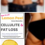 Lemon Peel Home Remedies to Reduce Cellulite and Fat Loss