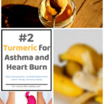 Turmeric Home Remedies for Heart Burn & Asthma