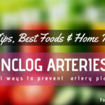 16 Best Foods & Home Remedies to Unclog Arteries