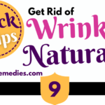 How to Get Rid of Wrinkles Naturally: # 9 Effective Home Remedies