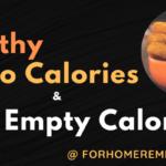 Healthy Zero Calorie Foods & Foods To Avoid With Bad Empty Calories